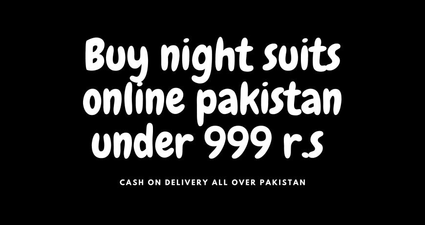 Buy night suits online pakistan